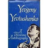 img - for Yevtushenko: A Precocious Autobiography book / textbook / text book