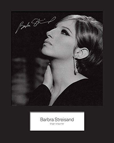 Barbra Streisand #1 Signed Mounted Photo 10 x 8 Print