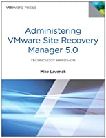Administering VMware Site Recovery Manager 5.0 ebook download