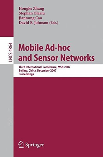 mobile-ad-hoc-and-sensor-networks-third-international-conference-msn-2007-beijing-china-december-12-