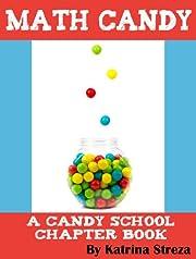 Math Candy (Candy School Book 1)
