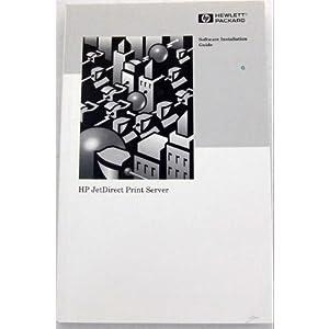 HP JetDirect Print Server Software Installation Guide Hewlett Packard