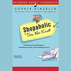 Shopaholic Ties the Knot Audiobook