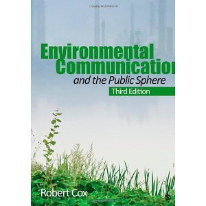 environmental-communication-and-the-public-sphere-paperback-2012-third-edition-ed-j-robert-cox