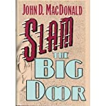 Slam the Big Door