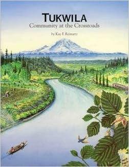 Tukwila - Community at the Crossroads, Reinartz, Kay Frances