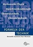 Formeln der Technik: Mit etwa 4000 Stichwörtern - Walter Bierwerth, Werner Hartmann, Horst Herr