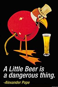 """A Little Beer Is A Dangerous Thing - Alexander Pope"" Print (Unframed Paper Print 20x30)"