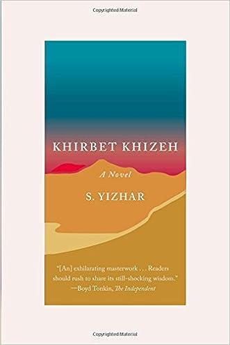 Khirbet Khizeh: A Novel