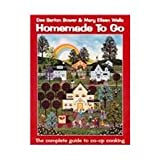 Homemade to Go: The Complete Guide to Co-Op Cooking (0965791394) by Dee S. Bower