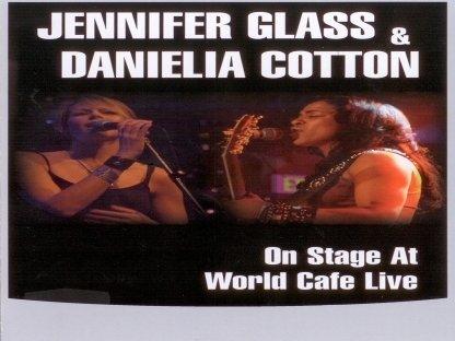 Jennifer Glass & Danielia Cotton - On Stage At World Cafe Live [Hd]