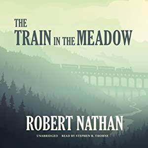 The Train in the Meadow Audiobook