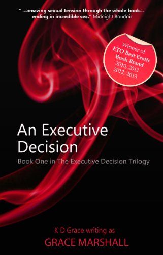 An Executive Decision (An Executive Decision Trilogy) by Grace Marshall