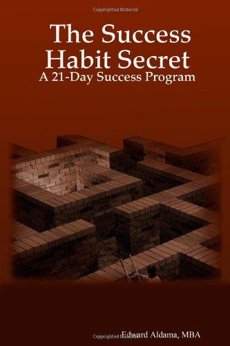 The Success Habit Secret: A 21-Day Success Program