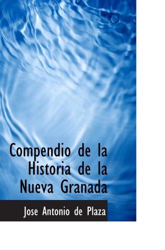 Compendio de la Historia de la Nueva Granada