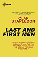 Last And First Men (S.F. MASTERWORKS) (English Edition)