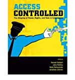 img - for [(Access Controlled: The Shaping of Power, Rights, and Rule in Cyberspace )] [Author: Ronald J. Deibert] [Jun-2010] book / textbook / text book