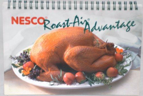 NESCO ROAST-AIR ADVANTAGE OVEN COOKBOOK (Nesco Cookbook compare prices)