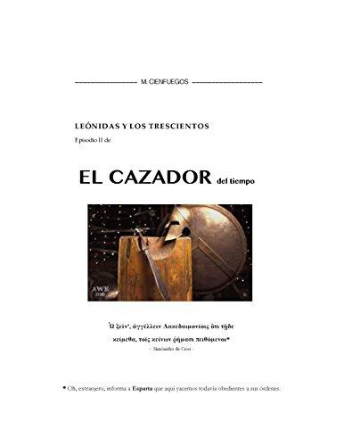 leonidas-y-los-300-episodio-ii-de-el-cazador-del-tiempo