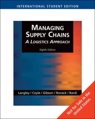 Managing Supply Chains: A Logistics Approach: A Logistics Approach, International Edition: 0