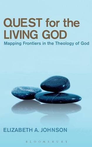 Quest for the Living God: Mapping Frontiers in the Theology of God (In Quest Of The White God compare prices)