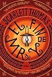 El fin de Mr.Y/ The End of Mr.Y (Spanish Edition) (844932159X) by Thomas, Scarlett
