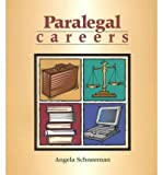 img - for [(Paralegal Careers )] [Author: Angela Schneeman] [Apr-2000] book / textbook / text book