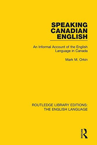 speaking-canadian-english-an-informal-account-of-the-english-language-in-canada