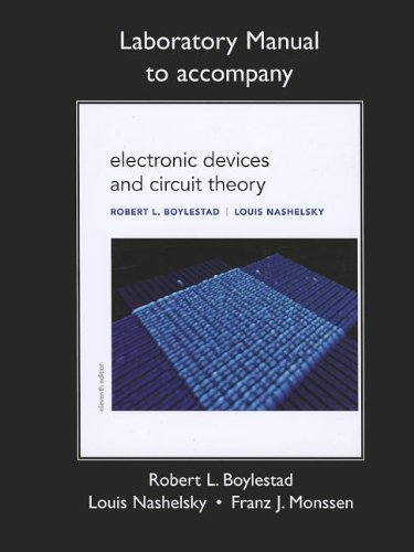 Lab Manual for Electronic Devices and Circuit Theory from Prentice Hall