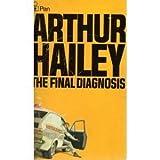 The Final Diagnosis (0330201867) by ARTHUR HAILEY