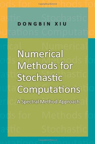 Numerical Methods for Stochastic Computations: A Spectral...