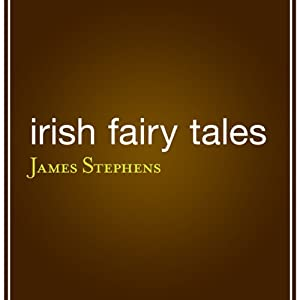 Irish Fairy Tales | [James Stephens (editor)]