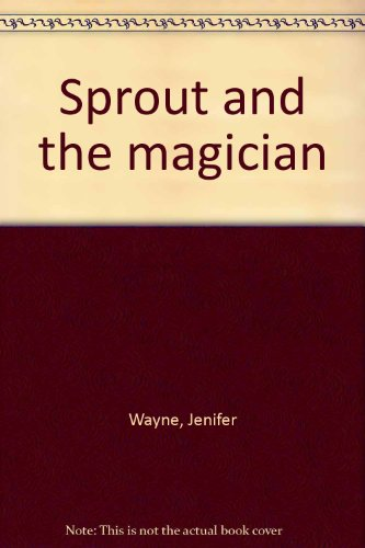 Sprout and the magician PDF