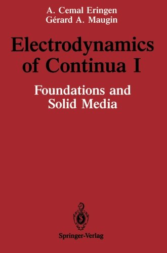 Electrodynamics Of Continua I: Foundations And Solid Media