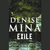 Exile | [Denise Mina]