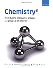 Chemistry?? Introducing Inorganic Organic and Physical Chemistry by Burrows