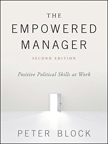 the-empowered-manager-positive-political-skills-at-work