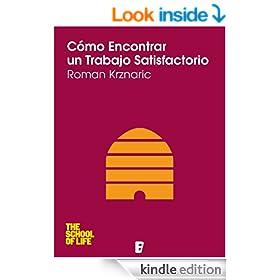 C�mo encontrar un trabajo satisfactorio (Spanish Edition)