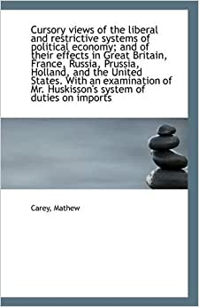 mathew carey essays on political economy Essays on political economy applied particularly to the united states mathew essays on political economy: author: mathew carey.
