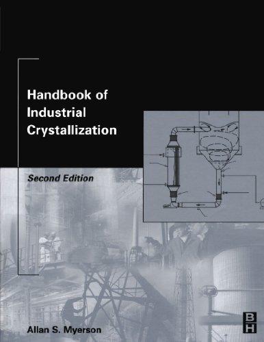 Handbook of Industrial Crystallization: Second Edition