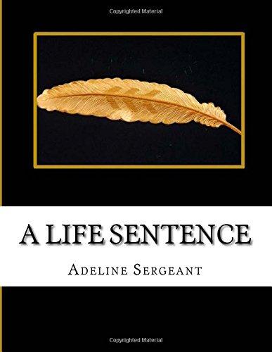 A Life Sentence