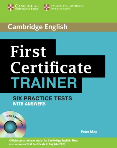 First certificate trainer Practice tests with answers Con 3 CD Audio Per le Scuole superiori PDF