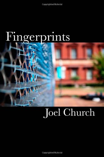 Fingerprints: Joel Church, Sean Kelley, Ted Nigrelli: 9781449528751: Amazon.com: Books
