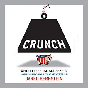 Crunch | [Jared Bernstein]