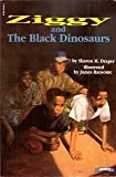 ZIGGY AND THE BLACK DINOSAURS -- BARGAIN BOOK (0590261460) by SHARON M. DRAPER