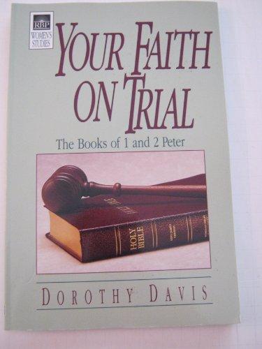 5235 Your Faith on Trial, Dorothy Davis