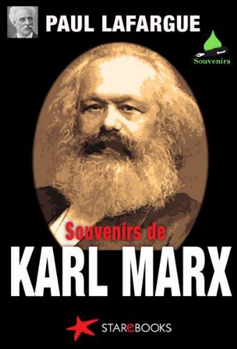 Paul Lafargue - Souvenirs personnels sur Karl Marx