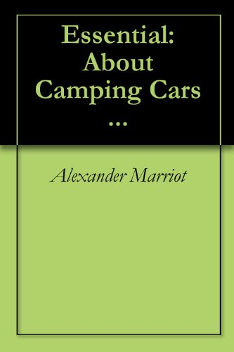 Essential: About Camping Cars ...