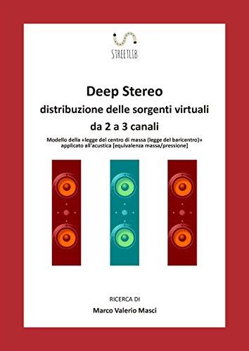 deep-stereo-distribuzione-delle-sorgenti-virtuali-da-2-a-3-canali-italian-edition