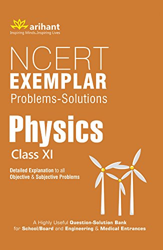 NCERT Exemplar Problems: Solutions Physics Class 11th (Old Edition)